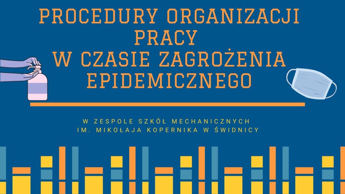 Procedury organizacji pracy w czasie zagrożenia epidemicznego