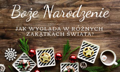 Ciekawe tradycje Świąt Bożego Narodzenia na Świecie